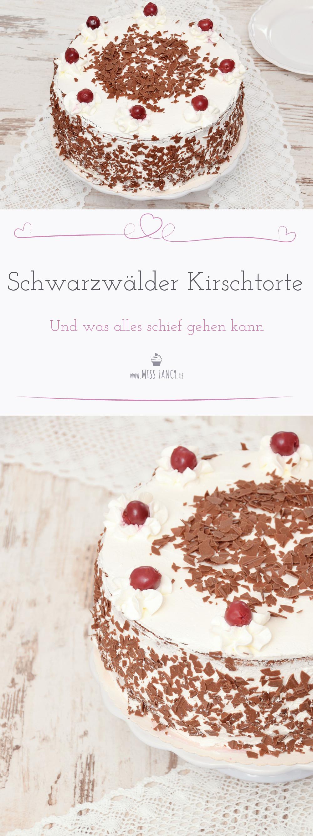 Schwarzwalder Kirschtorte Eine Echte Herausforderung Miss Fancy