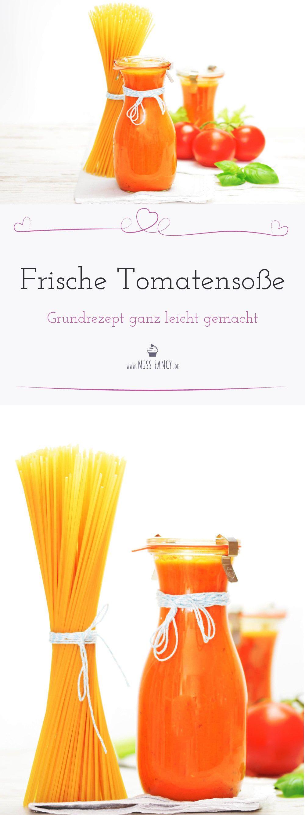 frische Tomatensoße Grundrezept leicht gemacht missfancy